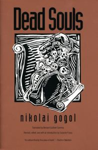 Dead Souls by Nikolai Gogol, translated by Bernard Guilbert Guerney, Yale Univ Press