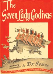 The Seven Lady Godivas by Dr. Seuss