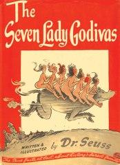 The Seven Lady Godivas by Dr. Seuss