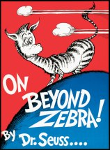 On Beyond Zebra cover by Dr. Seuss