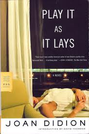 Play it as it lays Didion review