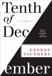 """""""Tenth of December"""" by George Saunders   Review of the Short Story Collection"""