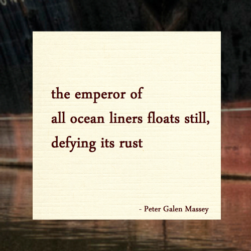 the emperor of all ocean liners Haiku massey