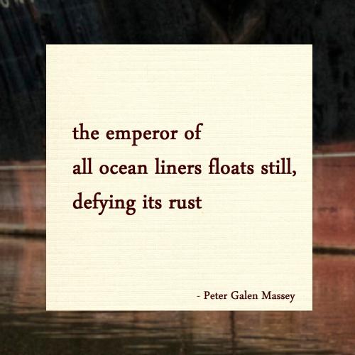 the emperor of all ocean liners Haiku massey