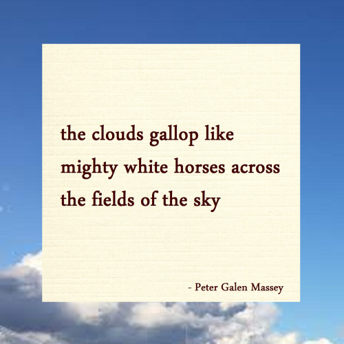 Clouds Like Mighty Horses Haiku Massey