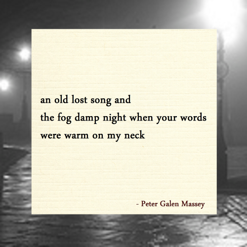 Words Warm on My Neck Haiku Peter Galen Massey