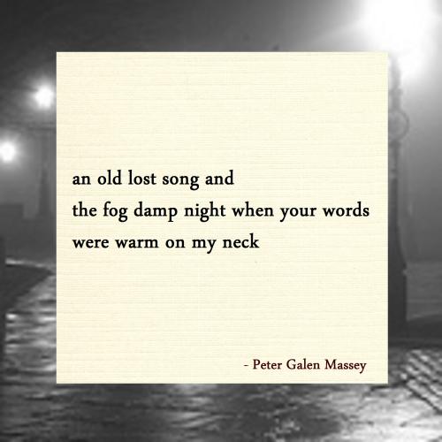 Words Warm on My Neck Haiku Peter Galen Massey