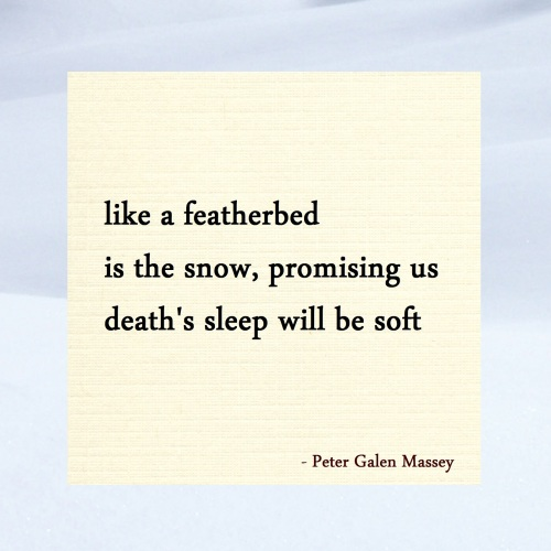 Like a Featherbed Is The Snow Haiku Massey