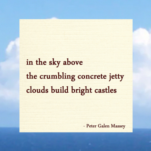 Clouds Build Bright Castles - Jamaica Haiku Peter Massey