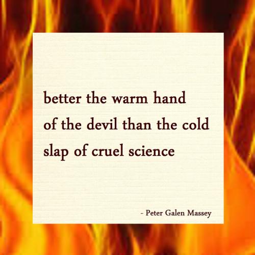 Warm Hand of the Devil Haiku Peter Galen Massey