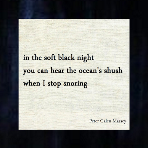 Soft Black Night Haiku Peter Galen Massey