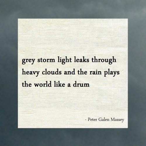 Haiku Peter Massey Rain Plays The World Like a Drum