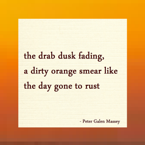 Day Gone to Rust Haiku Peter Massey