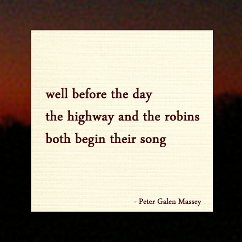 Haiku Peter Galen Massey Dawn Birds Song