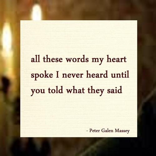Haiku Peter Galen Massey All These Words My Heart Spoke