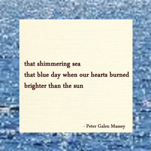 Haiku Peter Galen Massey Shimmering Sea Blue Day
