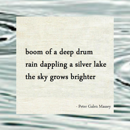 Haiku Peter Galen Massey Boom of a Deep Drum