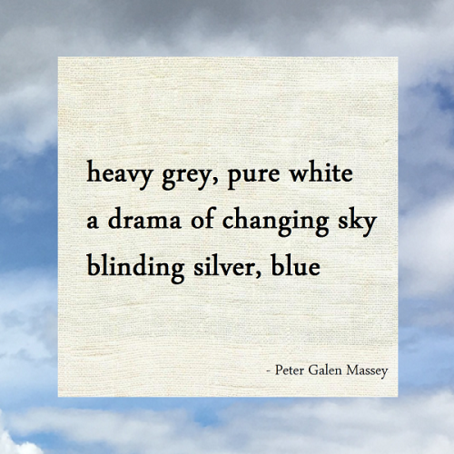 Haiku Peter Galen Massey Drama of Changing Sky