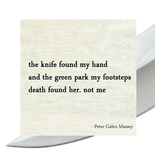 Haiku Peter Galen Massey The Knife Found My Hand