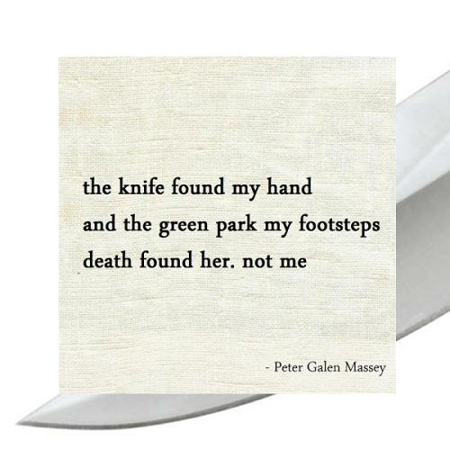 Haiku Peter Galen Massey The Knife Found My Hand