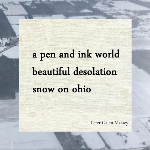Peter Galen Massey Winter Haiku Snow on Ohio