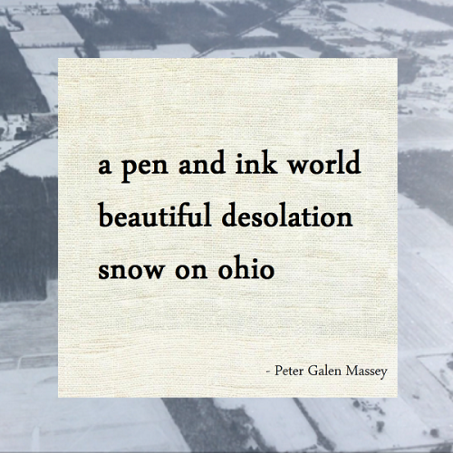 Peter Galen Massey Winter Haiku Snow on Ohio