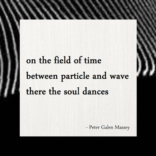 Haiku between particle and wave Peter Massey