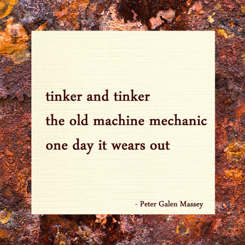 haiku poem tinker the old machine peter massey